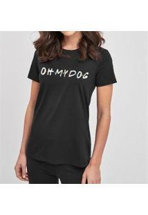 Camiseta Oh My Dog Friends Feminina - Feminino-Preto