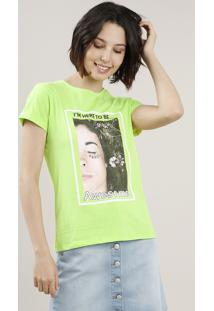 "Blusa Feminina ""I'M Here To Be Awesome"" Manga Curta Decote Redondo Verde Neon"
