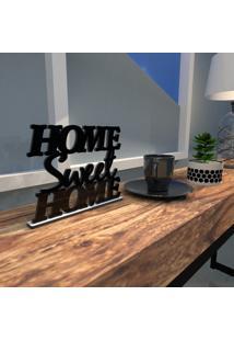Esculturas De Mesa Home Sweet Home Preto Único