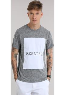 "Camiseta ""Realize"" Cinza Mescla"