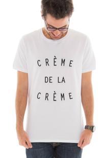 Camiseta Manga Curta Touts Crème De La Crème Branco
