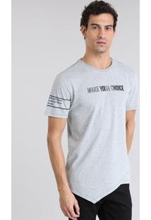 "Camiseta Longa Assimétrica ""Make Your Choice"" Cinza Mescla"