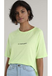 "Blusa Feminina Ampla ""If It Feels Good"" Manga Curta Decote Redondo Verde Neon"