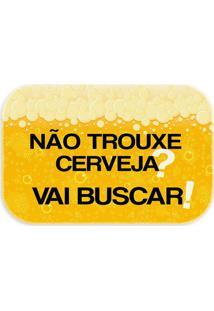 "Tapete ""Trouxe Cerveja?""- Amarelo & Preto- 60X40Cm"