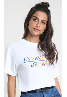 "Blusa Feminina ""Everybody Dreams"" Manga Curta Decote Redondo Branca"
