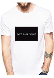 Camiseta Hoje É Dia De Maldade Masculina - Masculino