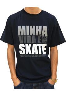 Camiseta Progress- Pgs Minha Vida É Skate Preto