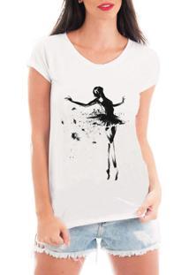 Camiseta Criativa Urbana Bailarina T Shirt Branca