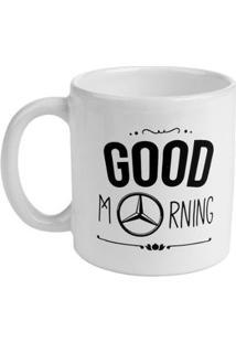 Caneca Good Morning Mercedesbenz - Unissex-Branco