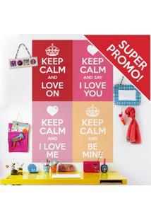 Coleção Keep Calm Love On