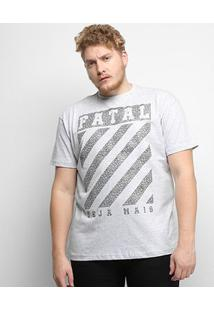 Camiseta Fatal Seja Mais Plus Size Masculina - Masculino-Gelo