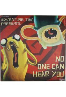 Quadro Zona Criativa Finn E Jake No One Can Hear You