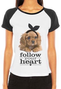 1362caaa3 ... Camiseta Criativa Urbana Raglan Pet Love Frases Follow Your Heart  Branca E Preta