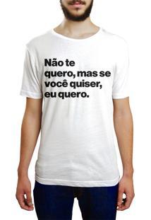Camiseta Hunter Não Te Quero Branca