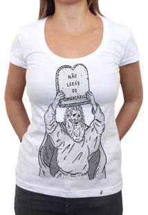 Primeiro Mandamento Da Internet - Camiseta Clássica Feminina