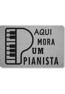 Tapete Capacho Aqui Mora Um Pianista - Prata