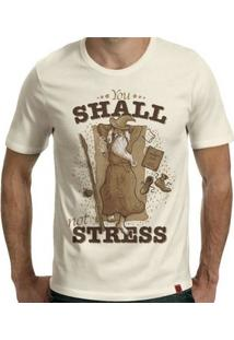 Camiseta You Shall Not Stress