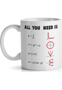 Caneca All You Need Is Love - Math Style Geek10 - Branco