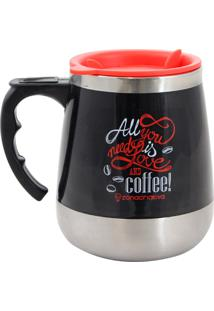 Caneca Térmica All You Need Is Love And Coffee Geek10 - Preto