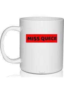 Caneca Branca Personalizada Miss Quece