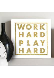 Quadro - Work Hard Gold