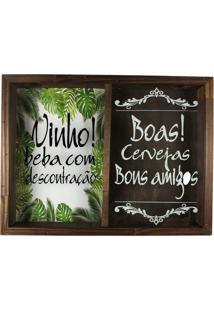Quadro Art Frame Porta Rolhas E Tampinhas Madeira Vinho Beba Com Descontração Boas Cervejas Bons Amigos