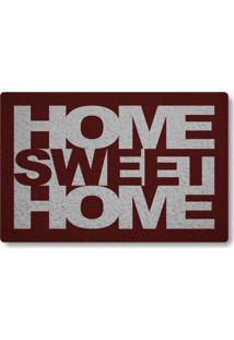 Tapete Capacho Home Sweet Home - Bordo