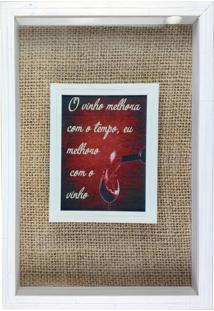 Quadro Porta Rolhas Art Frame Sobreposto Eu Melhoro Com O Vinho Moldura Em Madeira Rústica 30X45Cm