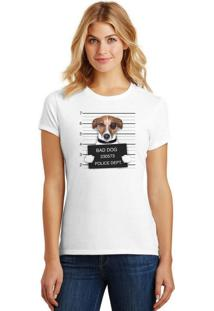 Camiseta Feminina T-Shirt Pets Bad Dog