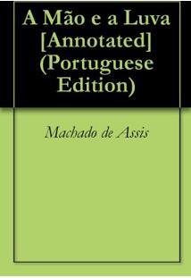 Ebook A Mão E A Luva [Annotated]