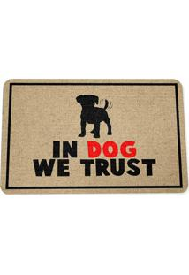 Capacho Ecológico In Dog We Trust Geek10 Bege