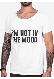 Camiseta Hermoso Compadre I'M Not In The Mood Masculina - Masculino