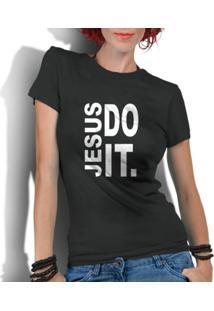 Camiseta Criativa Urbana Gospel Evangélica Religiosa Jesus Do It - Masculino