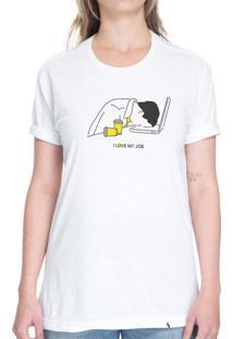 I Love My Job - Camiseta Clássica Unissex