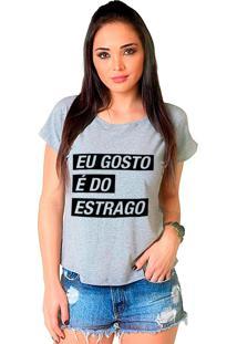 Camiseta Shop225 Eu Gosto É Do Estrago Mescla