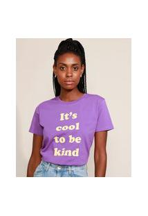 "T-Shirt Feminina Mindset ""It'S Cool To Be Kind"" Manga Curta Decote Redondo Roxa"