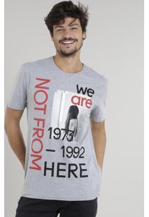 "Camiseta Masculina ""We Are Not From Here"" Manga Curta Gola Careca Cinza Mescla"