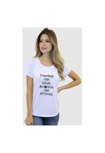 Camiseta Suffix Blusa Branca Basica Gola Redonda Estampa Frase Durma Com Ideias E Acorde Com Atitudes