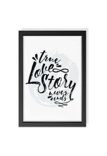 Quadro Decorativo True Love Story Preto