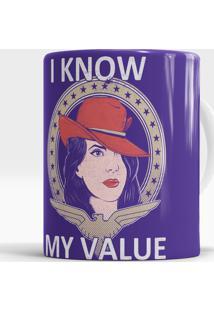 Caneca I Know My Value