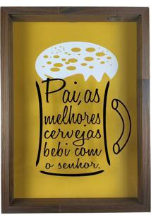 Quadro Porta Tampinhas De Cerveja Madeira E Vidro Dia Dos Pais Ref. 812 - Art Frame