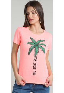 "Blusa Feminina ""The Right Side"" Manga Curta Decote Redondo Rosa Neon"