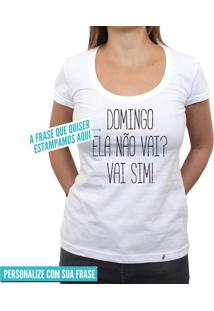 Estampe Sua Frase Fonte Fina - Camiseta Clássica Feminina