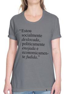 Deslocada, Enojada E Fudida - Camiseta Basicona Unissex