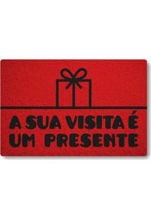 Tapete Capacho A Sua Visita E Um Presente - Vermelho