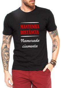 Camiseta Criativa Urbana Namorada Ciumenta Frases Engraçadas - Masculino-Preto