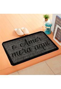 Capacho Carpet O Amor Mora Aqui Cinza