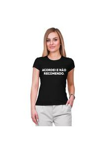 Camiseta Criativa Urbana Acordei E Não Recomendo Blusa Preta