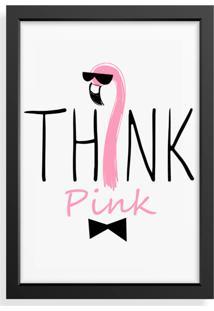 Quadro Decorativo Think Pink Preto