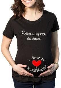 Camiseta Criativa Urbana Grávida Gestantes Frases Engraçadas A Espera - Feminino-Preto